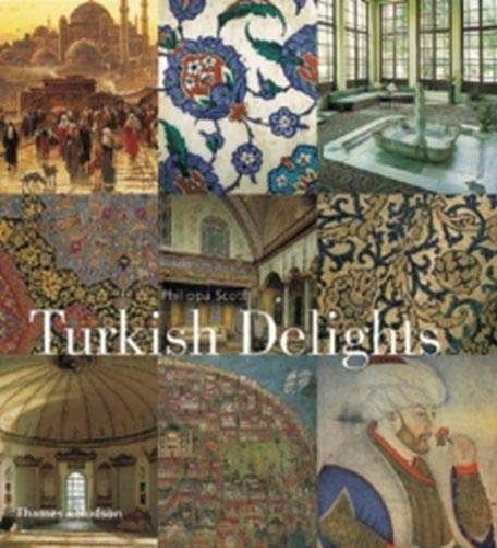 9780500510377: Turkish Delights