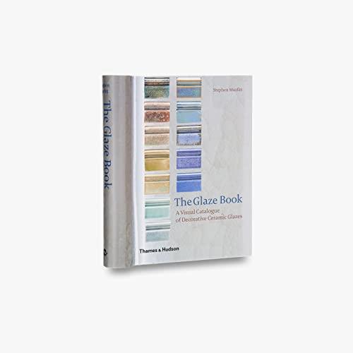 9780500510438: Glaze Book: A Visual Catalogue of Decorative Ceramic Glazes