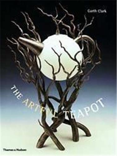 9780500510452: The Artful Teapot
