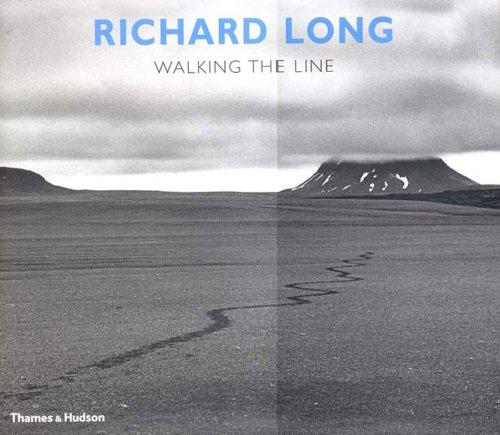 9780500510667: Richard Long: Walking the Line