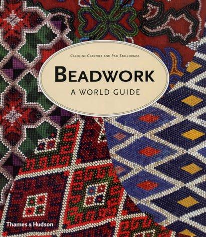 9780500510803: Beadwork: A World Guide