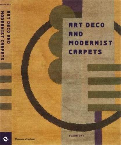 9780500510810: Art Deco and Modernist Carpets