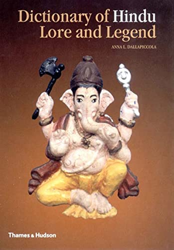 9780500510889: Dictionary of Hindu Lore and Legend