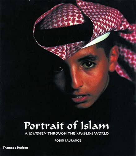 Portrait of Islam : a journey through: Laurance, Robin