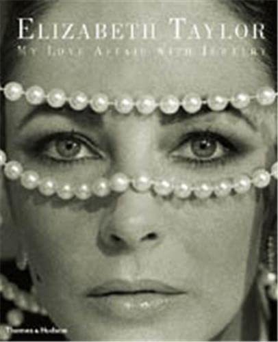 9780500510995: Elizabeth Taylor: My love affair with jewelry