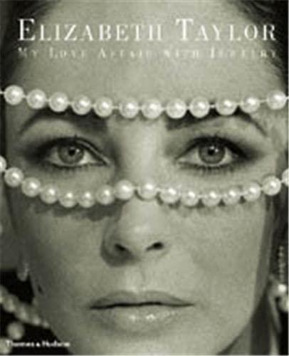 9780500510995: Elizabeth Taylor: My love affair with jewelry