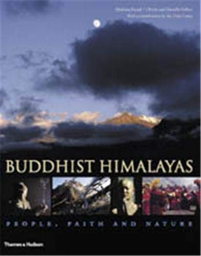 9780500511015: The Buddhist Himalayas: People, Faith and Nature