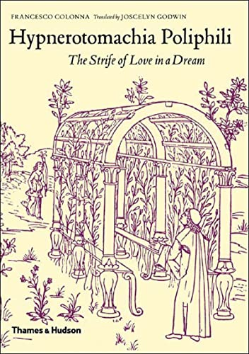 9780500511046: Hypnerotomachia Poliphili: The Strife of Love in a Dream