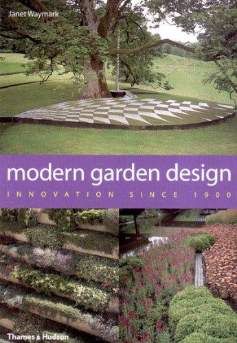 9780500511121: Modern Garden Design: Innovation Since 1900