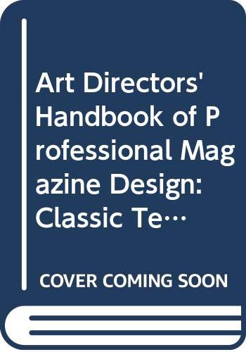 9780500511237: Art Directors' Handbook of Professional Magazine Design: Classic Techniques and Inspirational Approaches