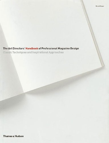 9780500511251: The Art Directors' Handbook of Professional Magazine Design: Classic Techniques and Inspirational Approaches