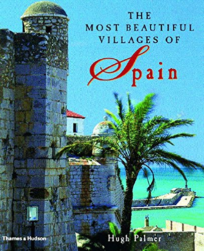 9780500511282: The Most Beautiful Villages of Spain