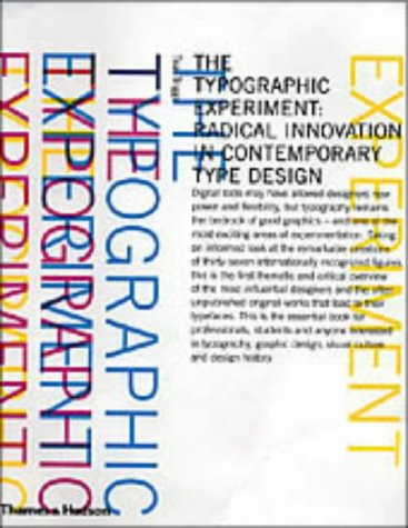 9780500511435: The Typographic Experiment: Radical Innovation in Contemporary Type Design
