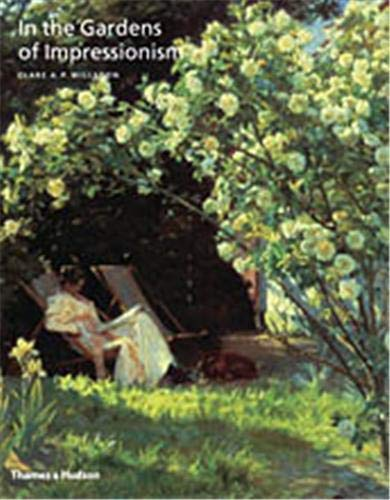 In the Gardens of Impressionism: Clare A. P.