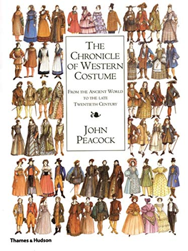 9780500511510: The Chronicle of Western Costume: From the Ancient World to the Late Twentieth Century