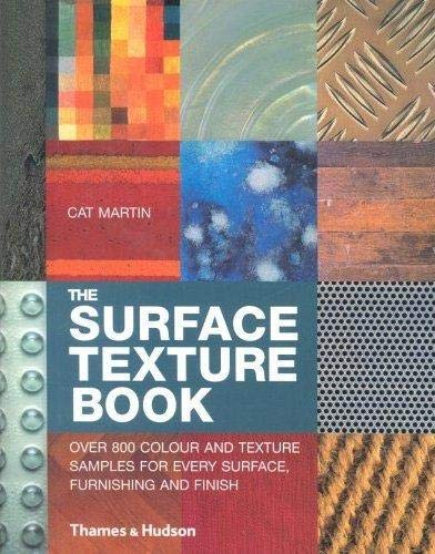9780500511619: The Surface Texture Book.: Over 500 colour and texture samples for every surface, furnishing and finish