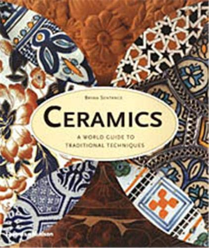 9780500511770: Ceramics : A World Guide to Traditional Techniques