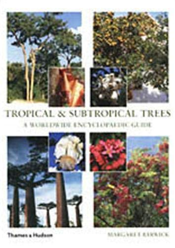 9780500511817: Tropical and Subtropical Trees /Anglais