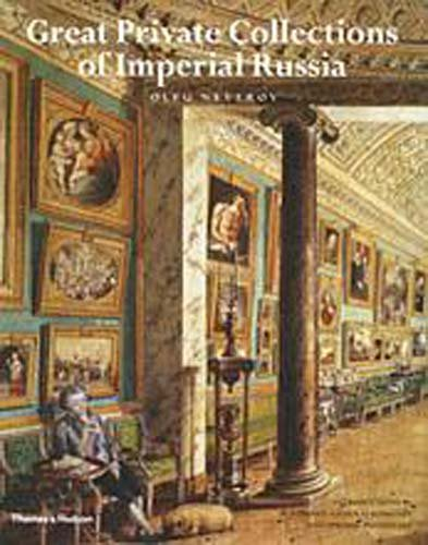 9780500511824: Great Private Collections of Imperial Russia