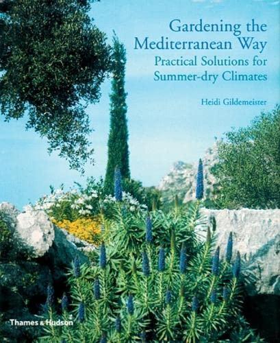 9780500511831: Gardening the Mediterranean Way /Anglais