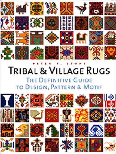9780500511848: Tribal And Village Rugs: The Definitive Guide To Traditional Patterns And Motifs