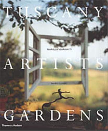 9780500511954: Tuscany Artists Gardens /Anglais