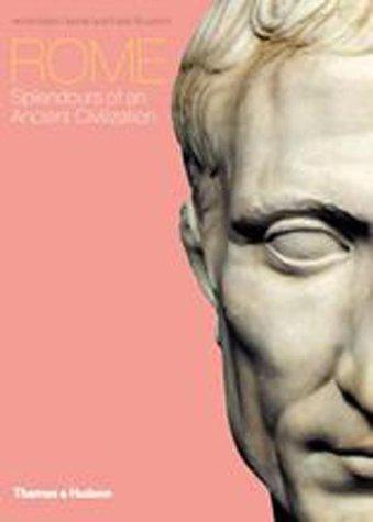 9780500512050: Rome: Splendours of an Ancient Civilization