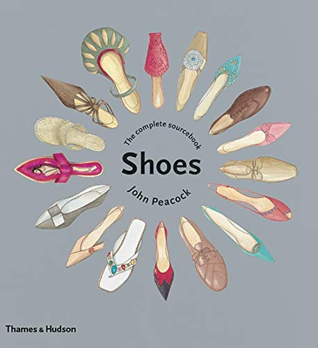 9780500512128: Shoes: The Complete Sourcebook