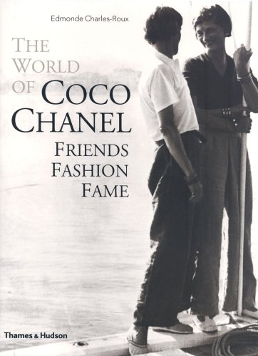 9780500512166: The World of Coco Chanel: Friends, Fashion, Fame