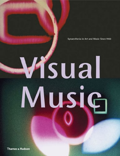 9780500512173: Visual Music: Synaesthesia in Art and Music Since 1900