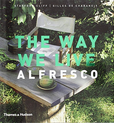 9780500512227: The Way We Live: Alfresco