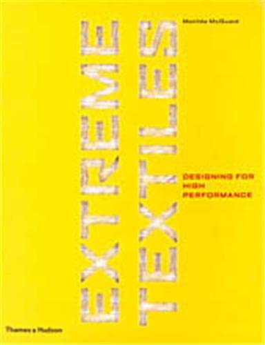 9780500512258: Extreme Textiles: Designing for High