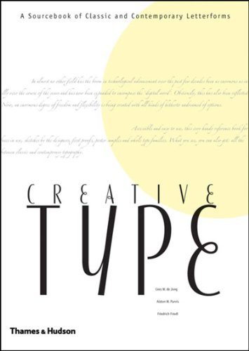 9780500512296: Creative Type: A Sourcebook of Classic and Contemporary Letterforms