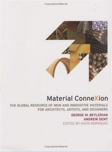 9780500512449: Material ConneXion: The Global Resource of New and Innovative Materials for Architects, Artists and Designers