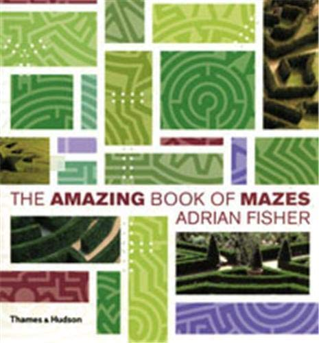 9780500512470: The Amazing Book of Mazes