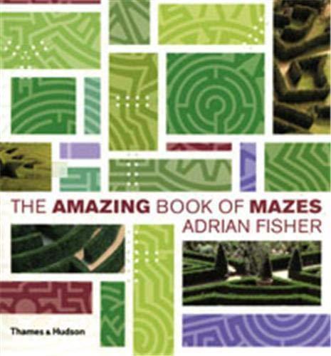 9780500512470: The Amazing Book of Mazes