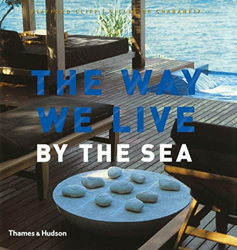 9780500512531: The Way We Live: By the Sea