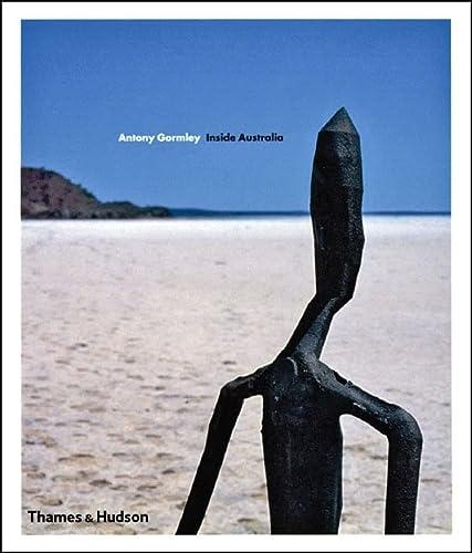 9780500512623: Antony Gormley: Inside Australia