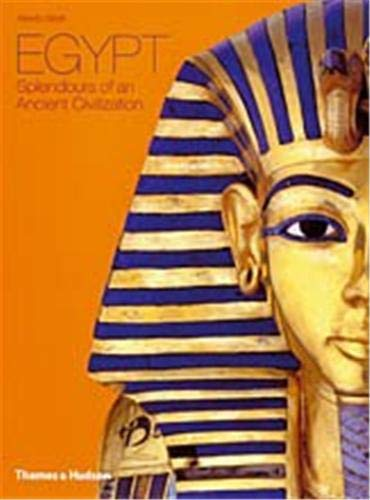 9780500512647: Egypt: Splendours of an Ancient Civilization