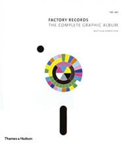 9780500513002: Factory Records: Complete Graphic Album: The Complete Graphic Album