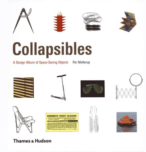 9780500513019: Collapsibles: A Design Album of Space-Saving Objects