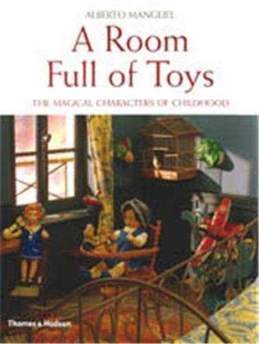 9780500513170: A Room Full of Toys: The Magical Characters of Childhood