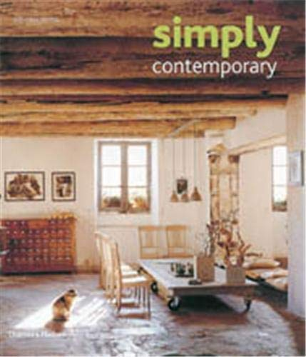 9780500513194: Simply Contemporary : Inspirations for the Modern Home