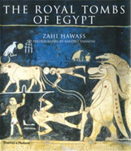 9780500513224: The Royal Tombs of Egypt: The Art of Thebes Revealed