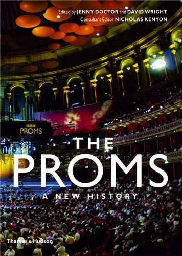 9780500513521: The Proms: A New History