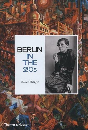 9780500513545: Berlin in the Twenties: Art and Culture 1918-1933