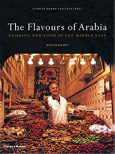 9780500513583: The Flavours of Arabia: Cookery and Food in the Middle East