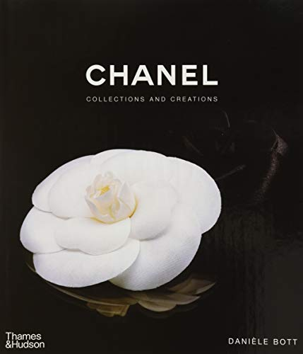 Chanel: Collections and Creations (Hardcover): Daniele Bott