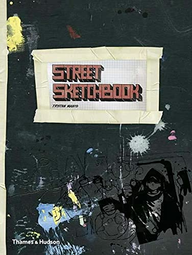9780500513620: Street Sketchbook (Street Graphics / Street Art)
