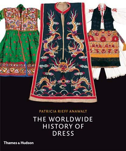 9780500513637: The Worldwide History of Dress